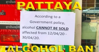 13 April 2020 – Pattaya Covid-19 Restrictions replace – Alcohol Ban and so forth