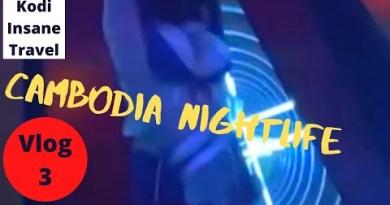 CAMBODIA NIGHTLIFE, Bar, Dance, Nightclub,Strolling Street, Relationship, Meals, Vs Pattaya Nightlife, Vlog 3