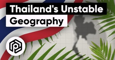 Why Thailand's Geography Breeds Instability