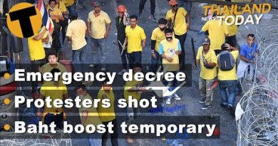 Thailand Files At the present time   Emergency Decree, Protesters shot, Baht boost temporary   Nov 18
