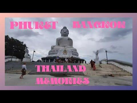 Bangkok And Phuket Thailand Recollections