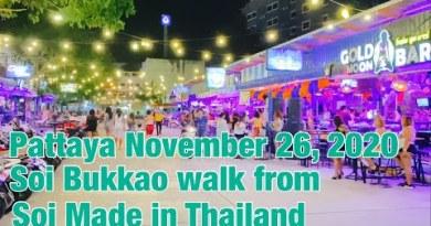 Pattaya November 26, 2020 Soi Bukkao stroll from Soi Made in Thailand