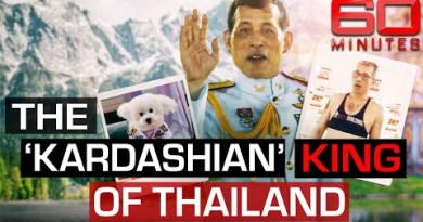Inside the lifestyles of the Thai King who swapped his crown for a slit prime   60 Minutes Australia