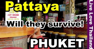Phuket & Pattaya without Vacationers | Will they survive #livelovethailand