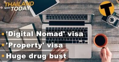 Thailand Info As of late   'Digital Nomad' visa, 'Property' visa, Mountainous drug bust   Dec 16