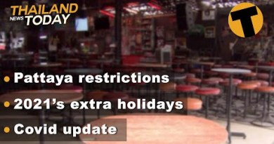 Thailand Details At the present time | Pattaya restrictions, 2021's extra holidays, Covid replace | December 30
