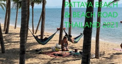PATTAYA BEACH ROAD SEXY JOGGERS & CUTE GIRLS: TOP PLACE FOR SINGLES RETIREES IN THAILAND 2021 PART 3