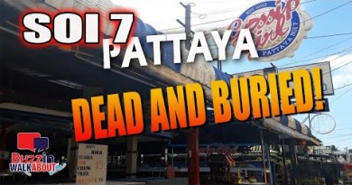 Soi 7 Pattaya most modern update. Nothing to smile about and facing total meltdown in Pattaya (2021)