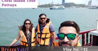 Coral Island Pattaya | Undersea Stroll | Pattaya Nightlife | Thailand Shuttle Vlog | Ep 3 | BrezzaYatri