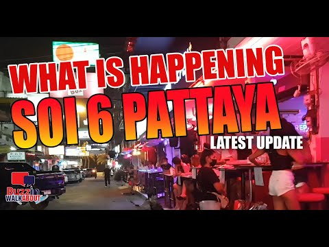 Soi 6 Pattaya Newest Replace March 2021, What's going down down Soi 6 Pattaya upright now, hang a look!
