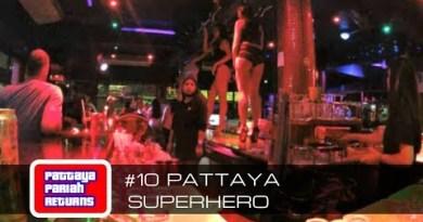 Pattaya Pariah Returns Phase 10 – Pattaya Superhero