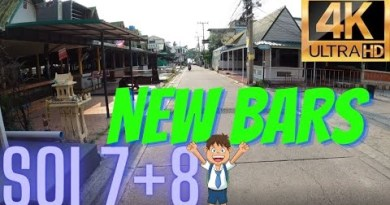 Pattaya SOI 7+8 NEW BARS READY 5/5/2021