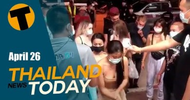 Thailand Files This present day | Foreigners busted for occasion, Colorful Visa make-over | April 26
