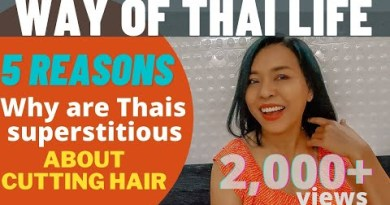 Thai superstitious about lowering hair   Thailand