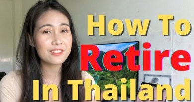 How one can RETIRE in Thailand – VISA, COST, PLANNING – Baan Smile 2021