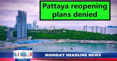 Newest Thailand News, from Unbelievable 103 in Pattaya (14 June 2021)