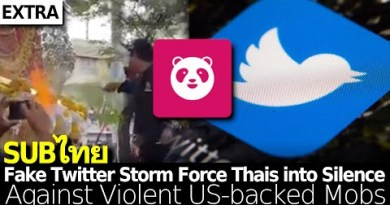 Twitter Bot Storm Fright Thailand into Silence Relating to Violent US-backed Mobs