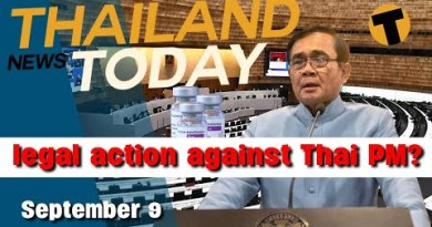 Merely action against the Thai PM? Mixing Vaccines | Thailand News Nowadays | September 8