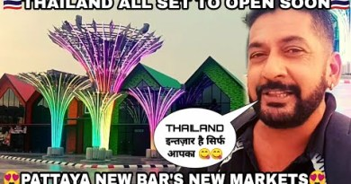 Pattaya City All Arena To Open Rapidly    Restful Bar's Restful Market's   Thailand At the novel time   Pattaya 2021