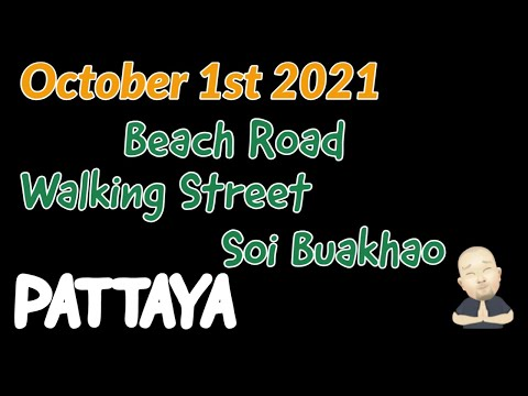 Friday Oct 1st 2021 Coastline Highway – Walking Highway – Soi Buakhao Pattaya