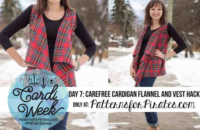 P4P Cardi Week :: Carefree Flannel + Vest Hack