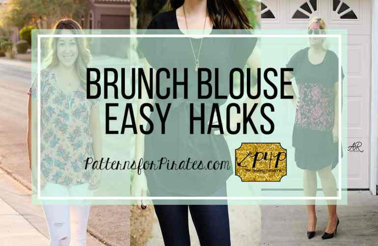 Brunch Blouse – easy hacks