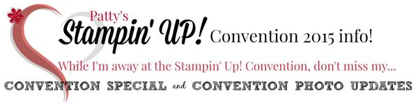Pattystamps-convention-special-updates-stampin-up