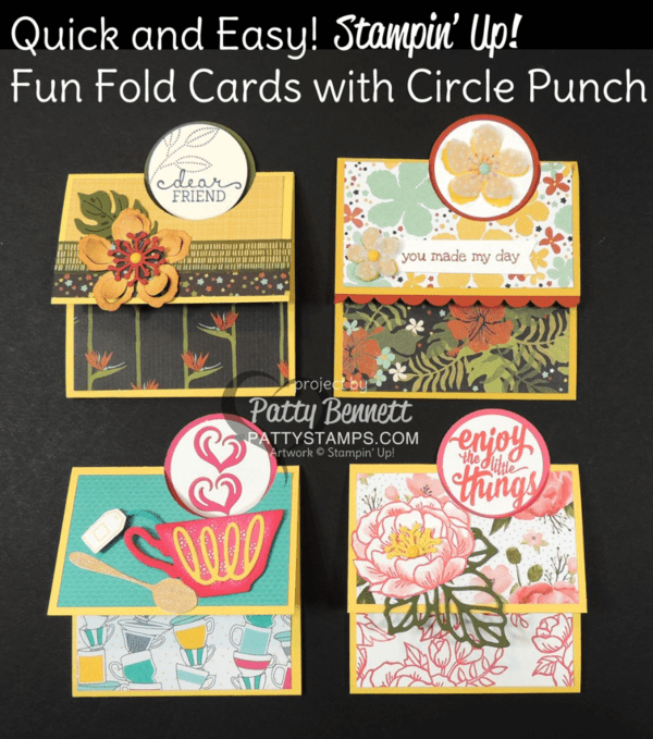 "Stampin Up cards - fun fold with 2"" circle punch.  Botanicals stamp set, paper and framelits cards, plus Have a Cuppa tea cup card and Birthday Blooms card. by Patty Bennett at pattystamps.com"