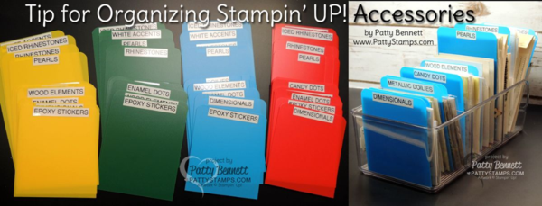 Tip for organizing your Stampin' Up! accessories - keep them right at your fingertips on your crafting desk! by Patty Bennett. Poly File folders from Staples, cut into dividers.