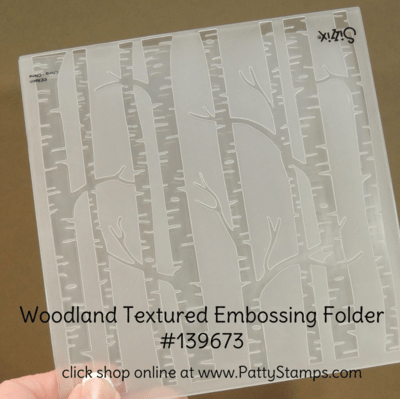 Woodland Embossing Folder from Stampin' Up! - available again on June 1, 2016 in my online store. Click Shop Online at pattystamps.com
