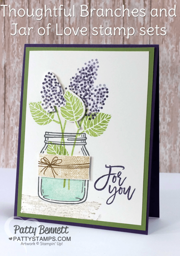 Jar of Love and Thoughtful Branches stamped card featuring Stampin' Up! bundles by Patty Bennett, www.PattyStamps.com