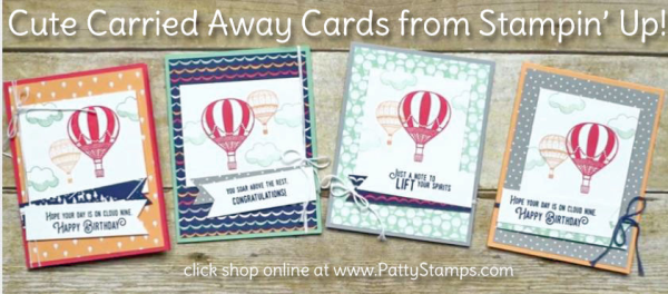 Stampin Up! Carried Away Balloon cards featuring Lift me Up stamp set and Carried Away Sale a Bration paper
