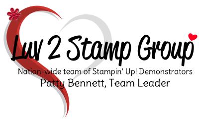 Luv 2 stamp group patty bennett leader stampin up demonstrators