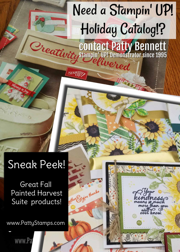 Need stampin up holiday catalog contact patty bennett pattystamps painted harves