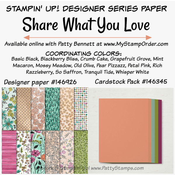 Stampin' UP! Share What You Love designer paper and coordinating cardstock pack available at www.MyStampOrder.com