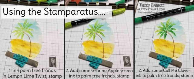 How to stamp the Beach Happy Palm Tree with the Stampin' UP! Stamparatus and 3 green inks, Patty Bennett www.PattyStamps.com