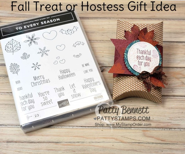 Fall Treat or Hostess gift idea for Thanksgiving featuring Stampin' UP! Pillow Box and the To Every Season bundle and Gathered Leaves dies with Come to Gather DSP. www.PattyStamps.com