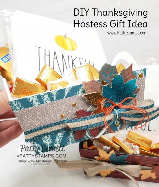 DIY Thanksgiving Hostess gift idea featuring Thankful napkins, fall candy and Stampin' UP! Come to Gather designer paper, Pretty Peacock Linen Ribbon, and Gathered Leaves die cuts, by Patty Bennett www.PattyStamps.com