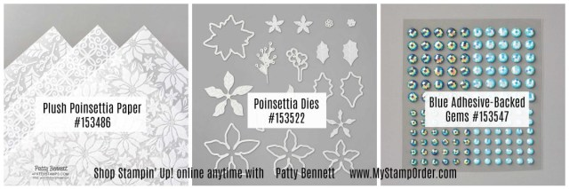 Stampin' UP! Plush Poinsettia Card Making supplies: flocked vellum, Poinsettia flower dies and blue adhesive-backed gems. www.MyStampOrder.com
