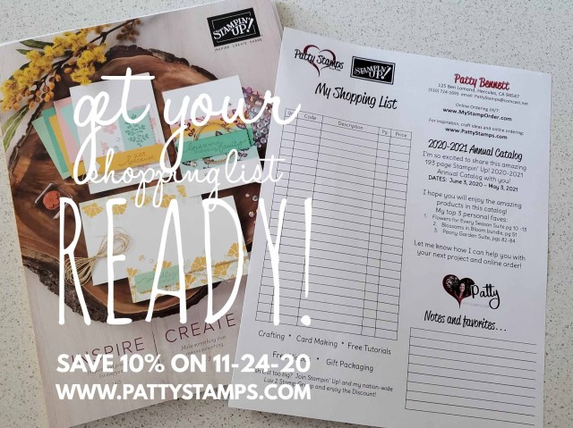 Get your shopping list ready! Enjoy 10% off almost the entire Stampin Up catalog 24 hours only 11-24-20 www.PattyStamps.com