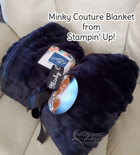 Minky Couture blanket for Stampin' UP! top achievers 2019-2020 www.PattyStamps.com Patty Bennett Top Achiever.