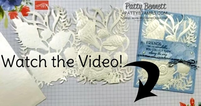 Sand & Sea suite Pearlescent paper seashells card and video with Patty Bennett www.PattyStamps.com