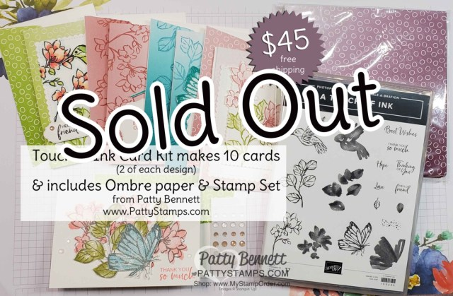 Now Sold Out! Touch of Ink card kit offer from Patty Bennett includes Oh So Ombre paper and supplies to make 10 cards. www.PattyStamps.com