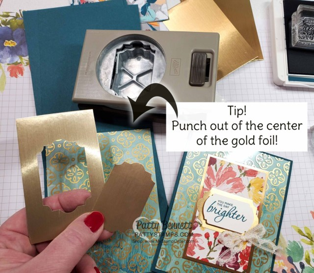Tip for using the Everyday Label punch for the Golden Garden acetate overlay card ideas featuring Stampin' Up! Fine Art Floral designer paper And Ornate Garden gold floral paper, by Patty Bennett www.PattyStamps.com