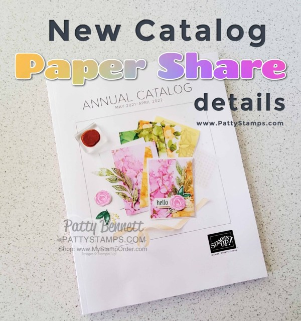 Stampin Up! annual catalog paper share info 2021 2022 www.PattyStamps.com