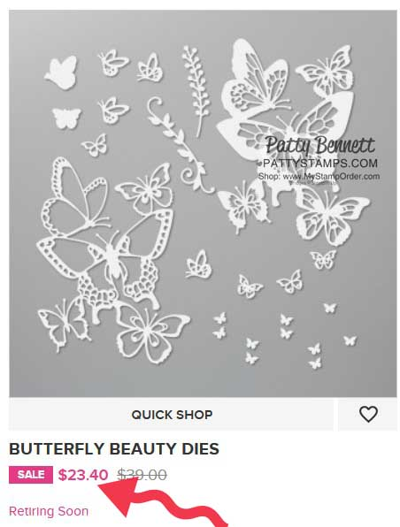 Retiring Butterfly Beauty Dies Stampin' Up! #151819 shop with Patty www.PattyStamps.com