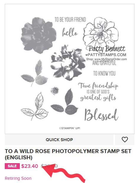 To A Wild Rose stamp set #149452 Stampin' Up! retiring list shop online with Patty Bennett www.PattyStamps.com