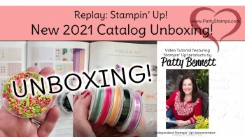 New Stampin' Up! Catalog Review & Unboxing Video