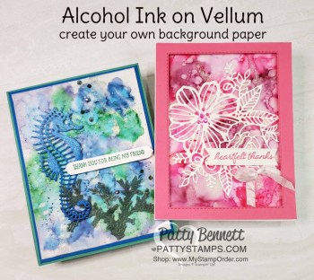 Alcohol Ink Vellum background with Stampin' Blends and Wink of Stella