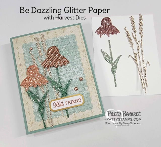 Color Be Dazzling glitter paper from Stampin' UP! Sale-a-Bration 2021 with Spritzers and ink for a beautiful Nature's Harvest floral card. Patty Bennett